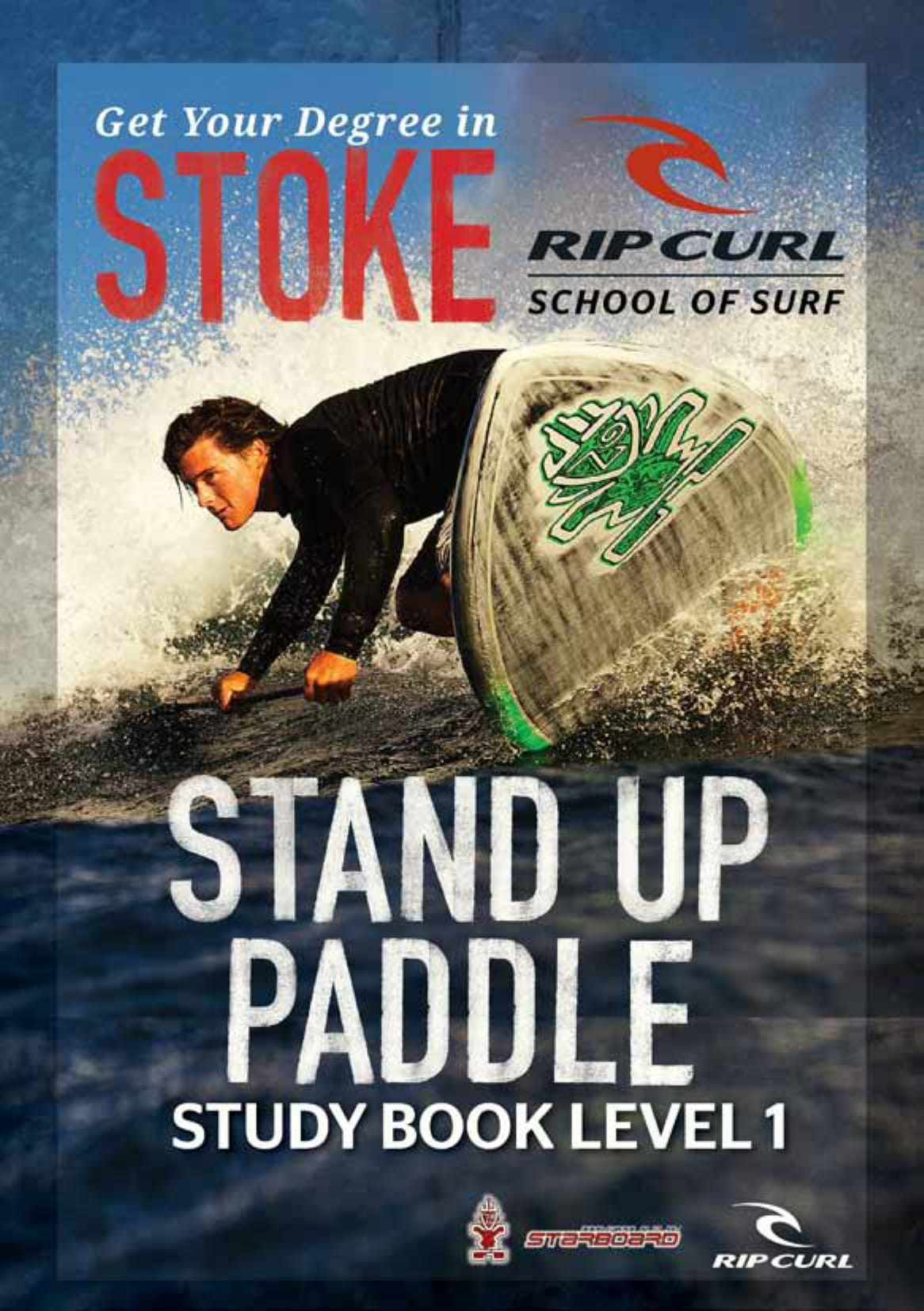 56aeeb33c1 Stand Up Paddle Level 1 - Rip Curl School of Surf